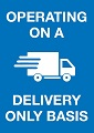 Signs for Operating on a Delivery Only basis